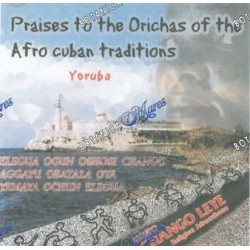Praises to the Orishas - Alabanzas a los Orichas